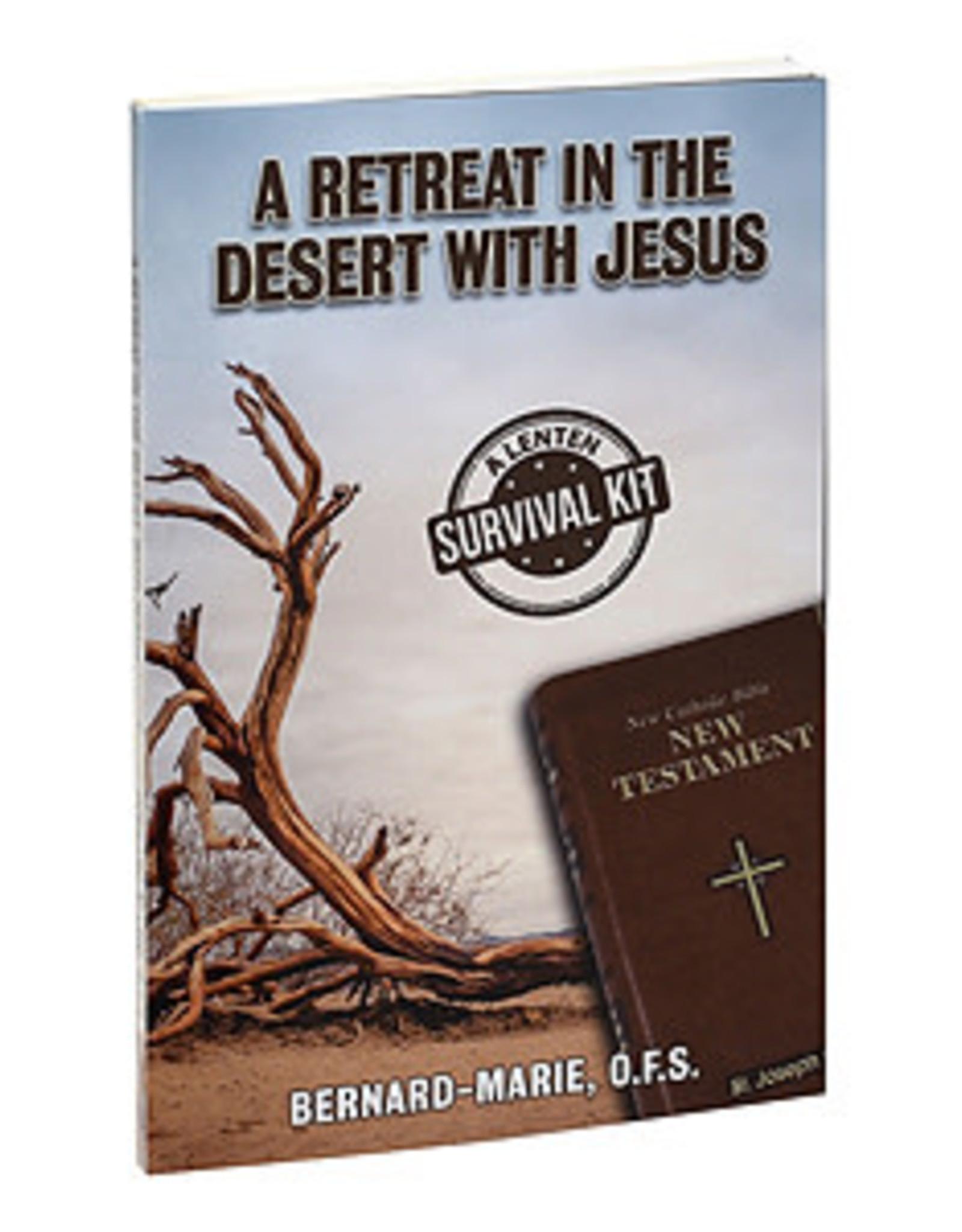 A Retreat in the Desert with Jesus:  A Lenten Survival Kit, by Bernard-Marie (paperback)