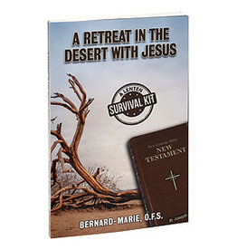 A Retreat in the Desert with Jesus:  A Lenten Survival Kit, by Bernard-Marie (paperback)