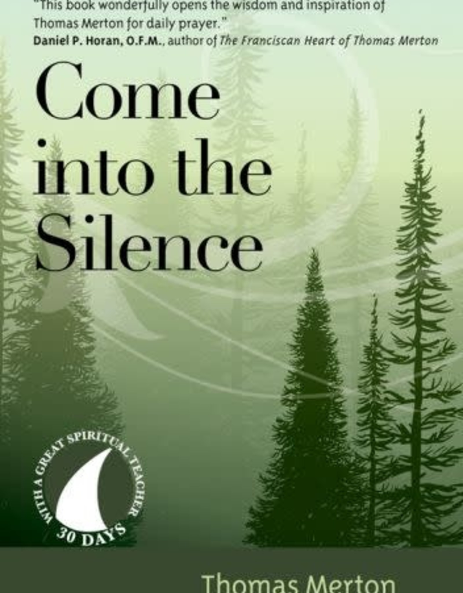 Come into the Silence, by Thomas Merton (paperback)