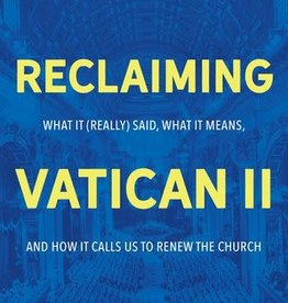 Reclaiming Vatican II:  What it (Really) Said, What it Means, and How it Calls Us to Renew the Church, by Blake Britton (paperback)