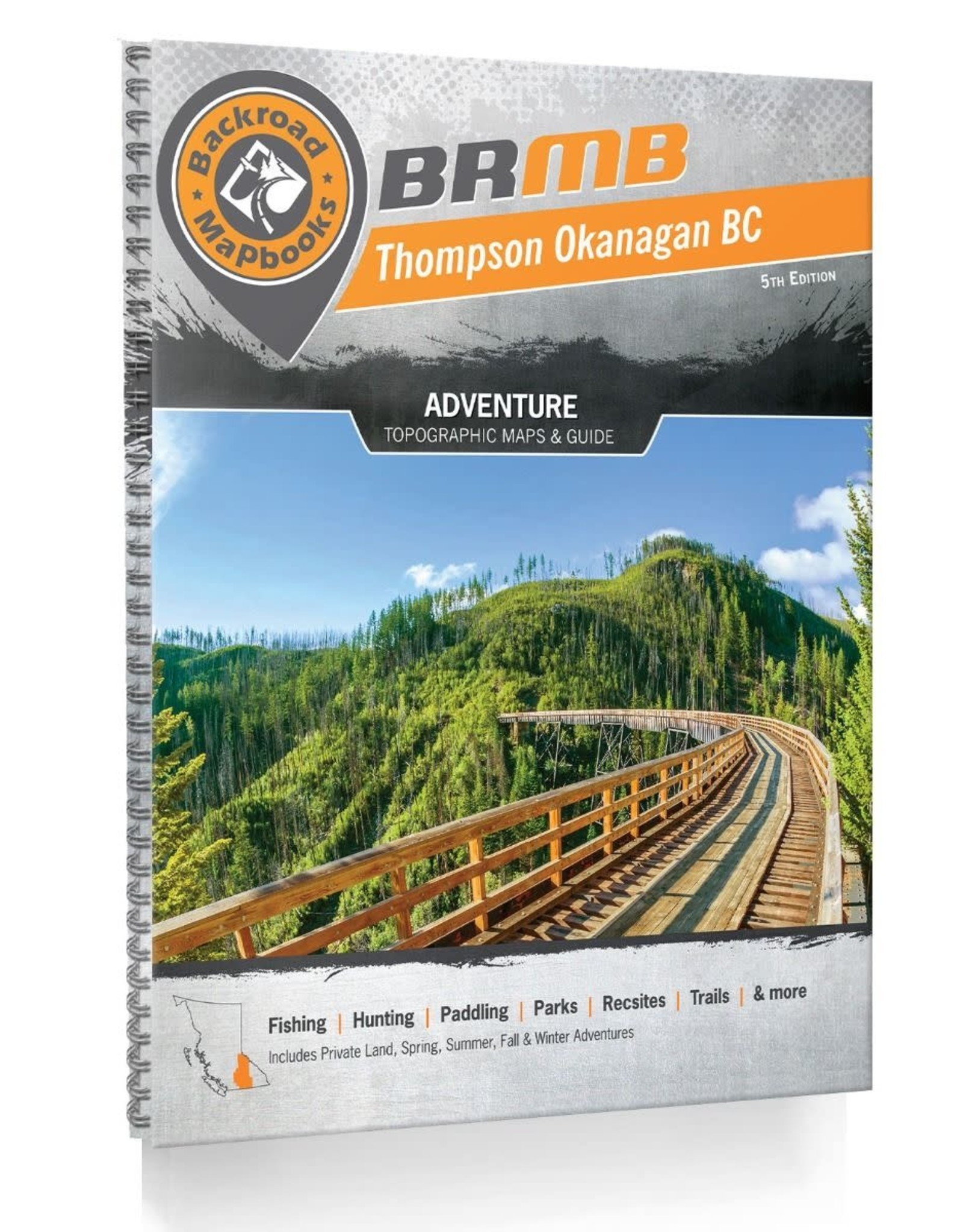 BACKROAD MAPBOOKS BRMB - THOMPSON OKANAGAN BC 5TH EDITION #TOBC