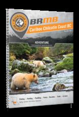 BRMB - CARIBOO CHILCOTIN COAST BC 5TH EDITION #CCBC