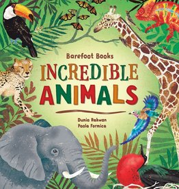 Barefoot Books Barefoot Books Incredible Animals illustrated guide book