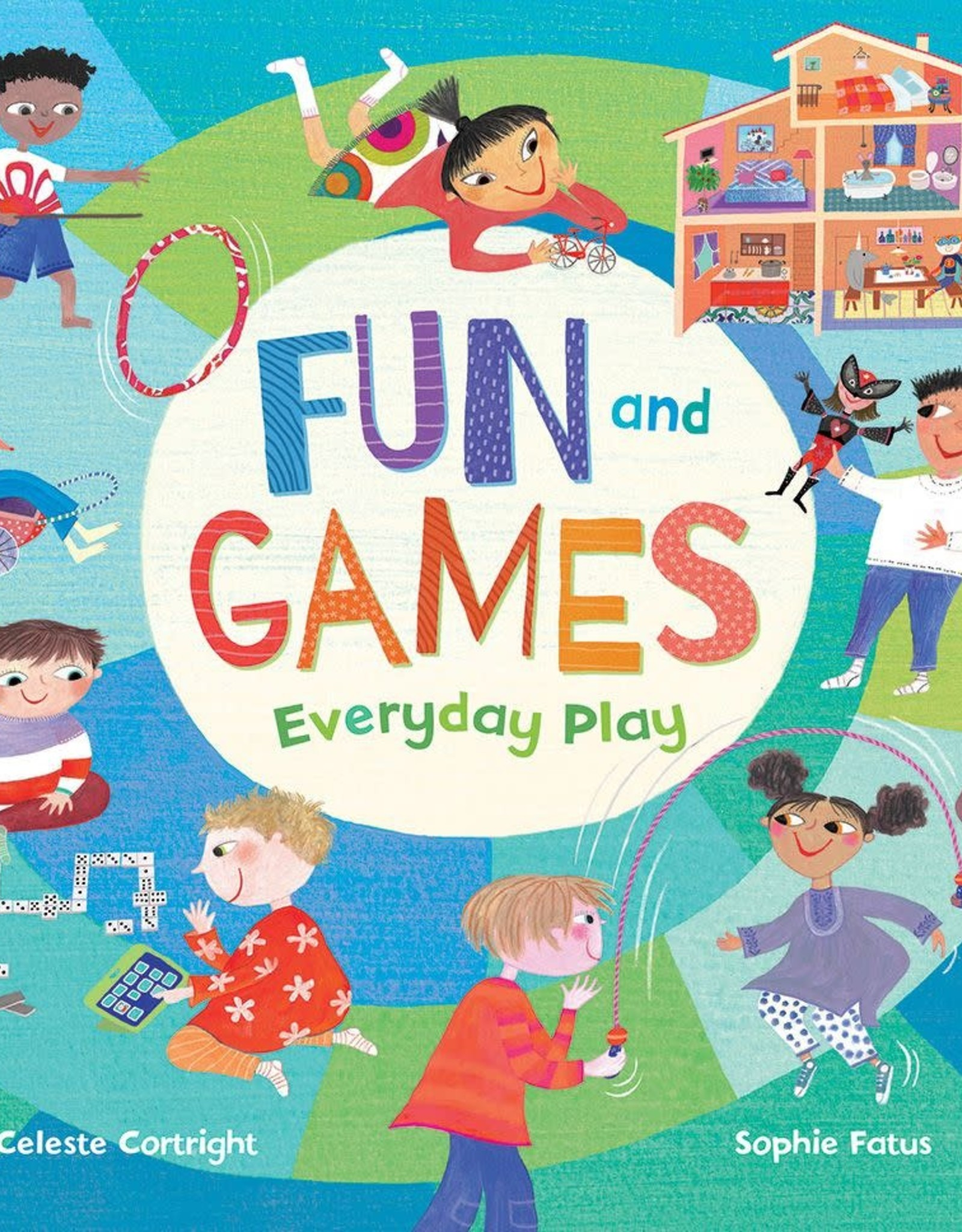Barefoot Books Fun and Games: Everyday Play - Hardback
