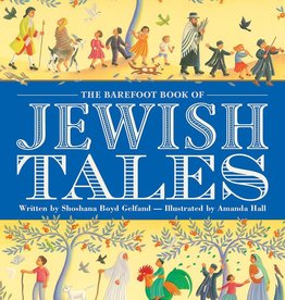 Barefoot Books The Barefoot Book of Jewish Tales