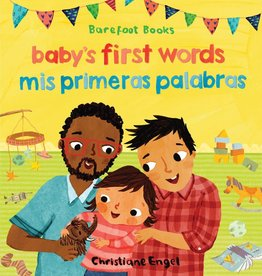 Barefoot Books Baby's First Words / Mis Primeras Palabras bilingual board book