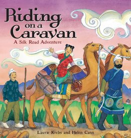 Barefoot Books Riding on a Caravan: A Silk Road Adventure picture book