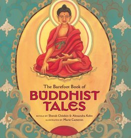 Barefoot Books The Barefoot Book of Buddhist Tales