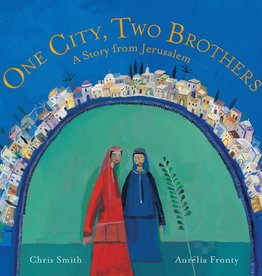 Barefoot Books One City, Two Brothers: A Story from Jerusalem picture book
