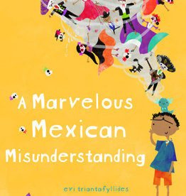 Worldwide Buddies A Marvelous Mexican Misunderstanding picture book