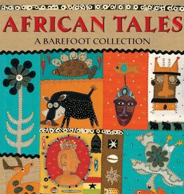 Barefoot Books African Tales: A Barefoot Collection book