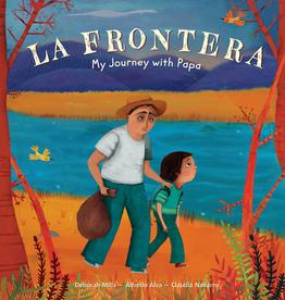 Barefoot Books La Frontera: El Viaje con Papá / My Journey with Papa hardcover picture book