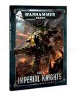 Games Workshop - GAW Warhammer 40k - Codex: Imperial Knights