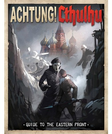 Modiphius Entertainment - MUH Achtung! Cthulhu RPG: Guide to the Eastern Front (Domestic Orders Only)