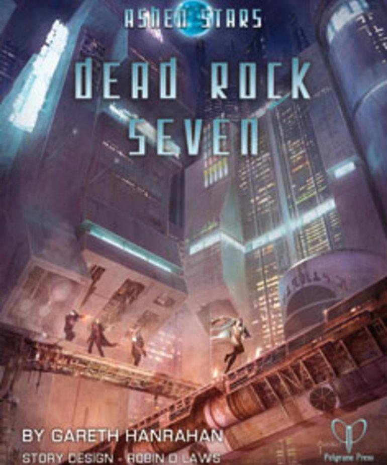 Pelgrane Press - PEL CLEARANCE Ashen Stars: Dead Rock Seven (DOMESTIC ONLY)