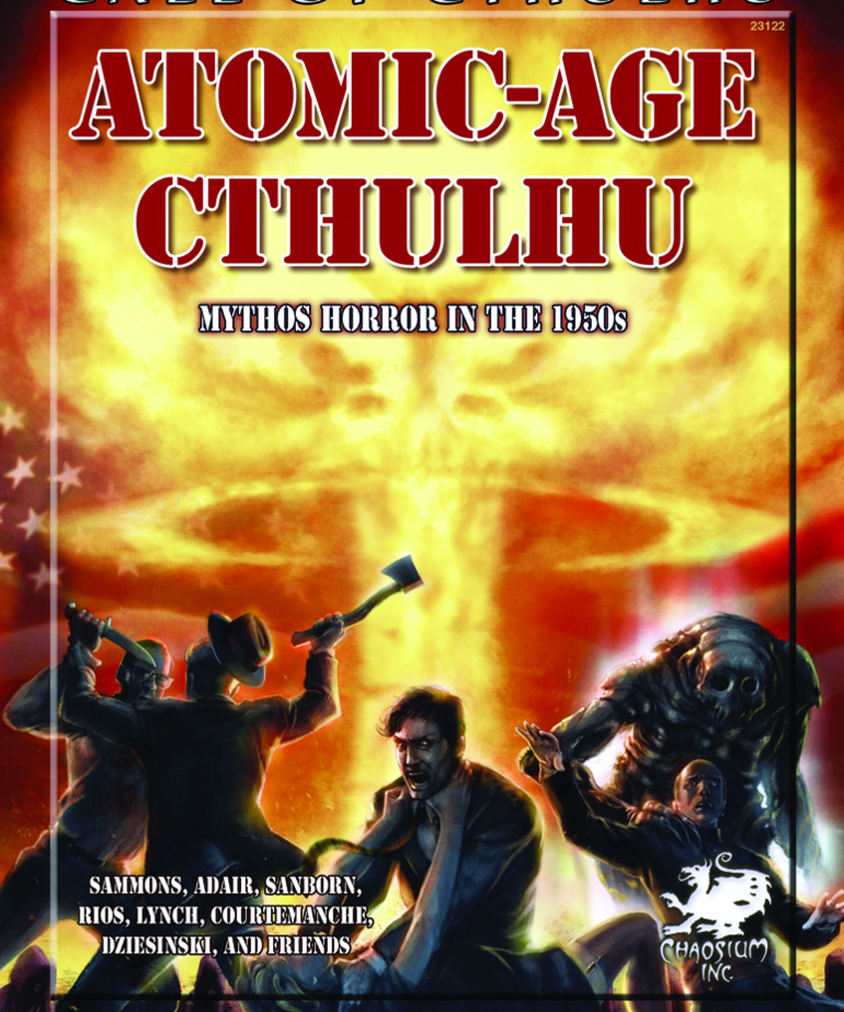 Atomic-Age Cthulhu: Mythos Horror in the 1950s (Call of Cthulhu Roleplaying) (Domestic Orders Only)