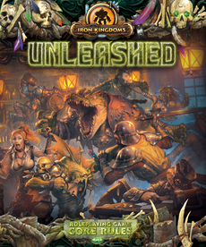 Privateer Press - PIP Iron Kingdoms Unleashed Roleplaying Game: Core Rules (Domestic Orders Only)