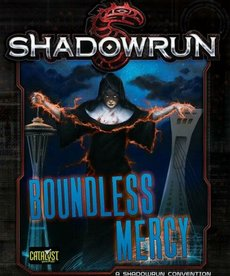 Catalyst Game Labs - CYT Shadowrun: Boundless Mercy