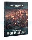Games Workshop - GAW CLEARANCE - EXTRA REBATE Warhammer 40K - Campaign Book - Imperium Nihilus: Vigilus Ablaze