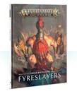 Games Workshop - GAW Warhammer Age of Sigmar - Order Battletome: Fyreslayers