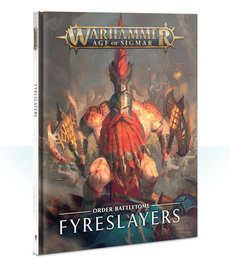 Games Workshop - GAW Warhammer Age of Sigmar - Order Battletome: Fyreslayers