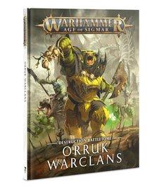 Games Workshop - GAW Warhammer Age of Sigmar - Destruction Battletome: Orruk Warclans