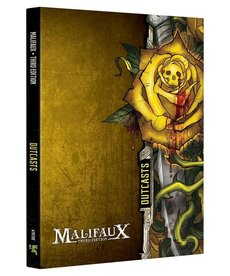 Wyrd Miniatures - WYR Malifaux 3E - Outcasts - Faction Book