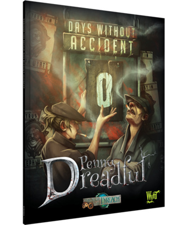 Wyrd Miniatures - WYR Through the Breach: Penny Dreadful - Days without Accident