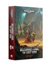 Games Workshop - GAW Black Library - Warhammer 40K - Adeptus Mechanicus - Belisarius Cawl: The Great Work