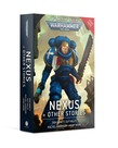 Games Workshop - GAW Black Library - Warhammer 40K - Nexus & Other Stories