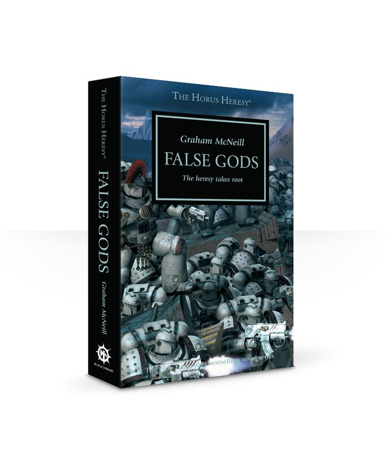Games Workshop - GAW Black Library - The Horus Heresy 2 - False Gods: The Heresy Takes Root