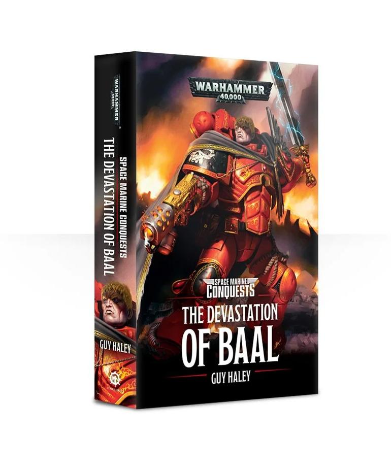 Games Workshop - GAW Black Library - Warhammer 40K - Space Marine Conquests - Devastation of Baal