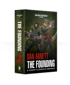 Games Workshop - GAW Gaunt's Ghosts Omnibus - The Founding