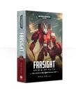 Games Workshop - GAW Black Library - Warhammer 40K - Tau Empire - Farsight: Crisis of Faith
