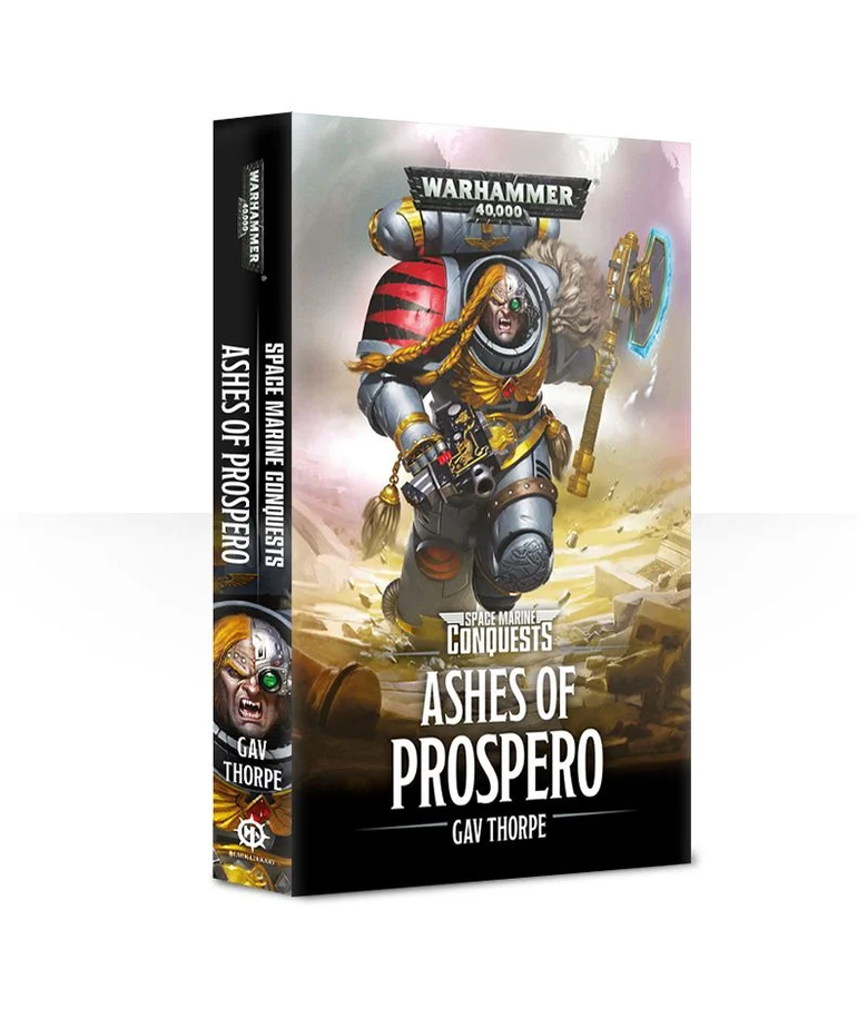 Games Workshop - GAW Black Library - Warhammer 40K - Space Marines Conquests - Ashes of Prospero