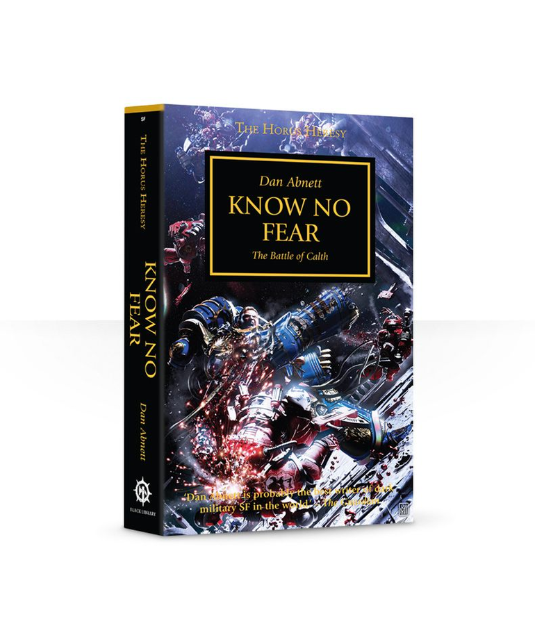 Games Workshop - GAW Black Library - The Horus Heresy 19 - Know No Fear: The Battle of Calth