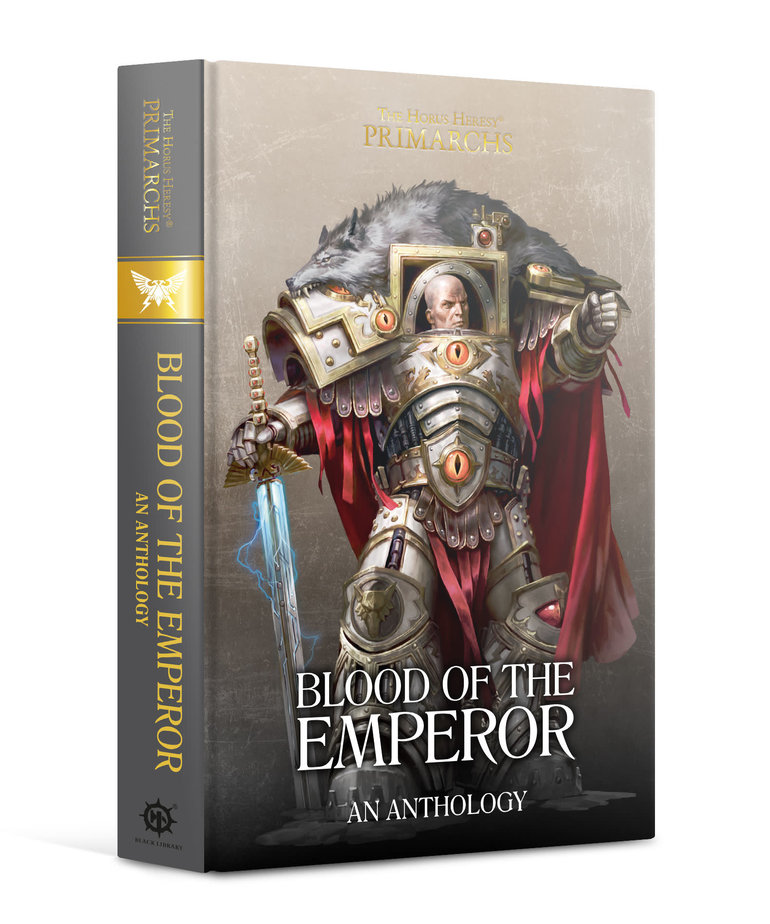 Games Workshop - GAW Black Library - The Horus Heresy - Primarchs - Blood of the Emperor