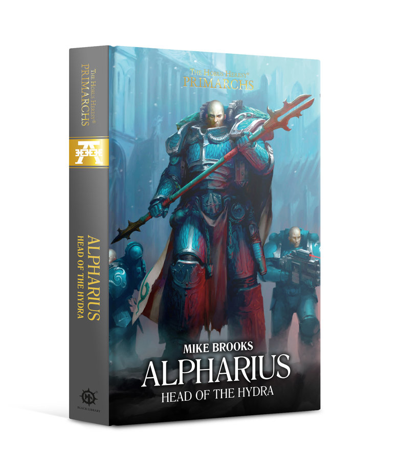 Games Workshop - GAW Black Library - The Horus Heresy - Primarchs - Alpharius, Head of the Hydra