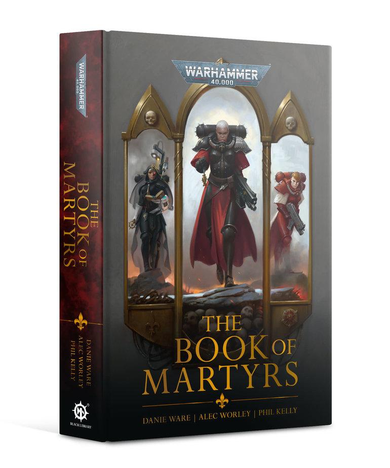 Games Workshop - GAW Black Library - Adepta Sororitas - Sisters of Battle: The Book of Martyrs