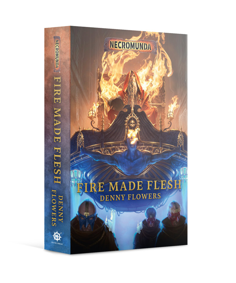 Games Workshop - GAW Black Library - Necromunda - Fire Made Flesh