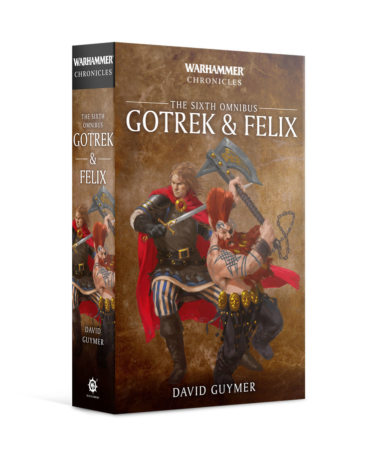 Games Workshop - GAW Black Library - Warhammer Chronicles - Gotrek & Felix - The Sixth Omnibus