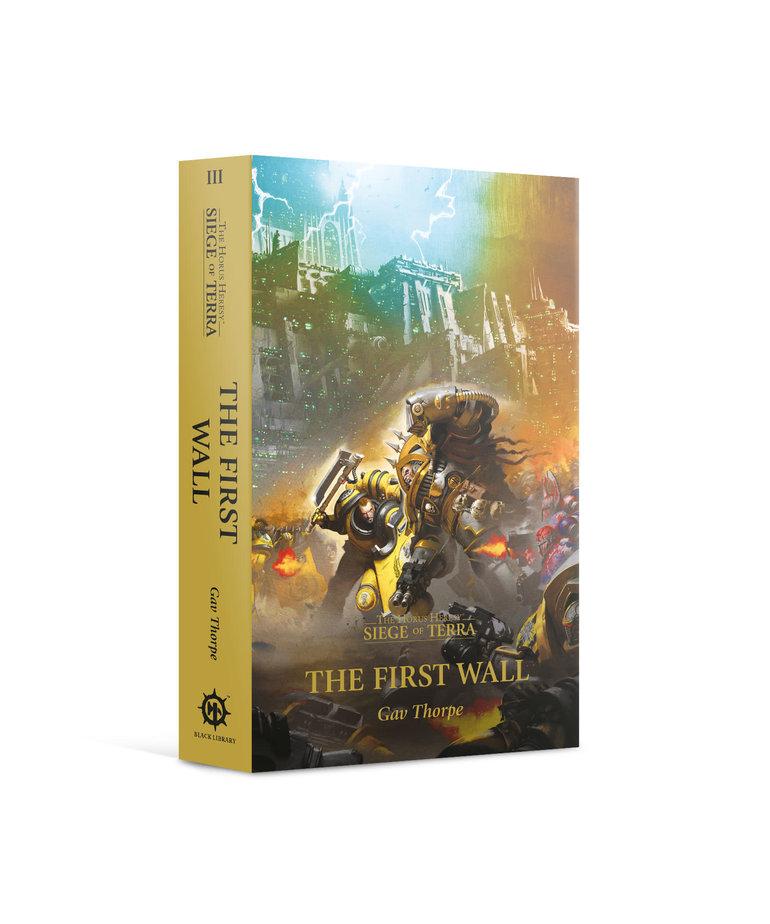 Games Workshop - GAW Black Library - Horus Heresy - Siege of Terra: The First Wall NO REBATE
