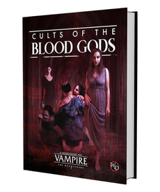 Vampire: The Masquerade 5E - Cults of the Blood Gods