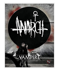 Renegade Game Studios - REN Vampire: The Masquerade 5E - Anarch Sourcebook