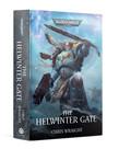 Games Workshop - GAW PRESALE Black Library - Warhammer 40K - The Helwinter Gate 08/28/2021 NO REBATE