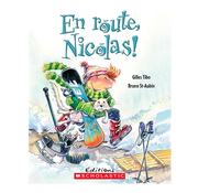 Scholastic En route, Nicolas!