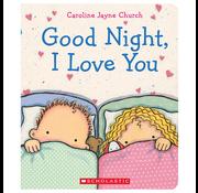 Scholastic Good Night, I Love You Board Book