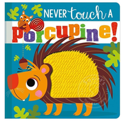 Make Believe Ideas Never Touch a Porcupine!
