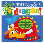 Make Believe Ideas Never Touch a Dragon!