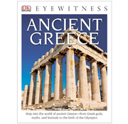 DK DK Eyewitness Ancient Greece